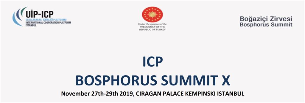 10th Bosphorus Summit (Istanbul, 27 November 2019)